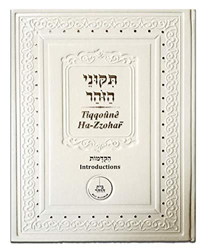 Les arrangements du Zohar/Tiqqouney Ha-Zohar Volume I